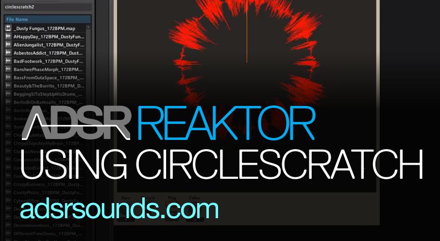 Reaktor User Library – CircleScratch