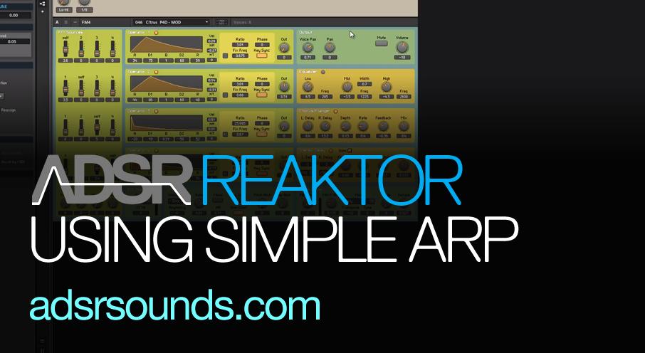 Reaktor User Library – Simple Arp